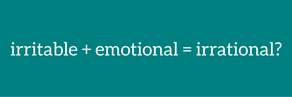 irritable-emotional-irrational