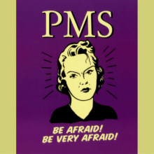 PMS: Politically Manufactured Syndrome?